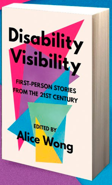 Alice Wong Disability Visibility Book Cover