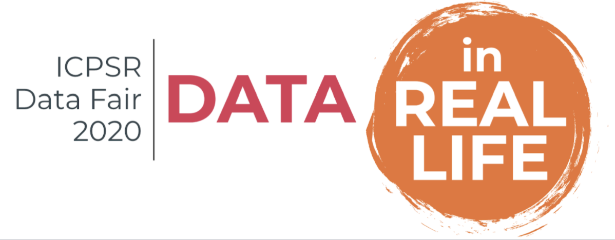 2020 ICPSR Data Fair Data in Real Life