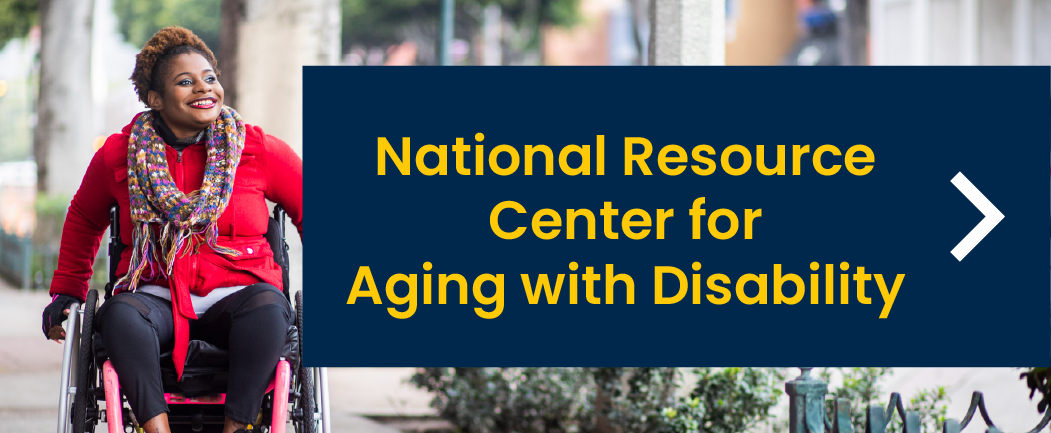 link to National Resource Center for Aging with Disability